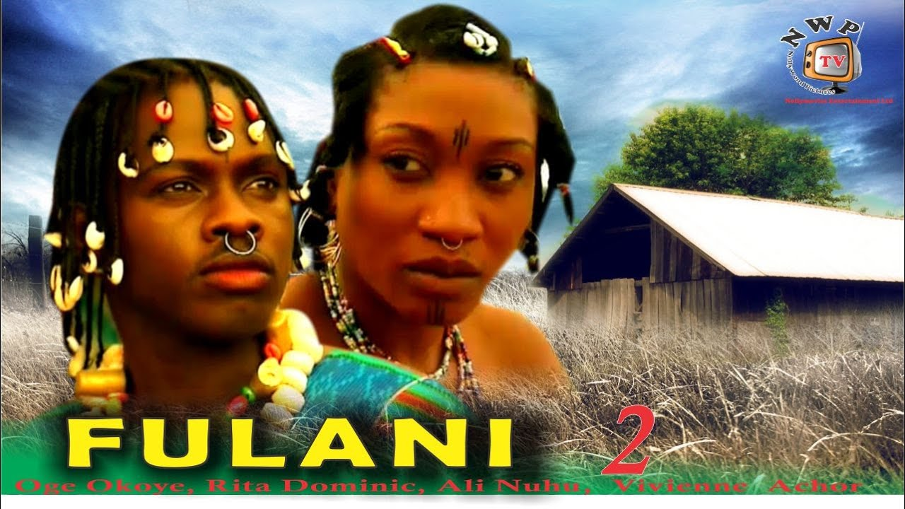 Download Fulani 2 - Latest Nigerian Nollywood Movie