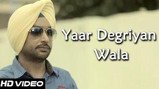 Yaar Degriyan Wala (Harry Virk) Mp3 Song Download