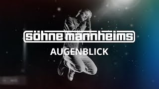 Söhne Mannheims - Augenblick [Official Video]