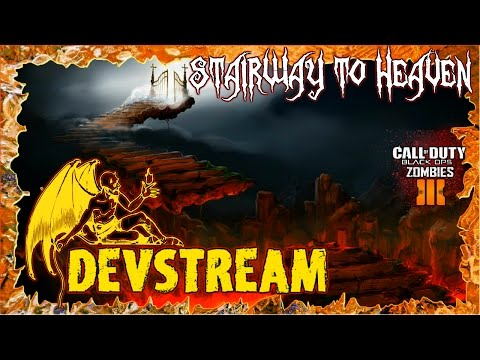 STAIRWAY TO HEAVEN: HELL & HEAVENS CUSTOM ZOMBIES MAPPING LIVESTREAM