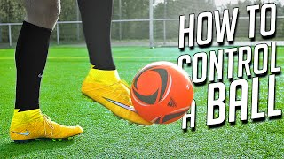 How to Control the Ball After a Pass/Cross - Football Tutorial by freekickerz