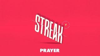 Streak Week 3 - Prayer