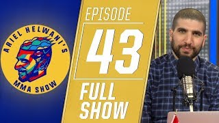 Dustin Poirier, Colby Covington, Jorge Masvidal | Ariel Helwani's MMA Show - [Ep 43 - 4/22/2019]
