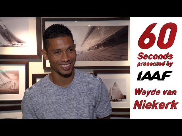 60 Seconds 2018 - Wayde van Niekerk