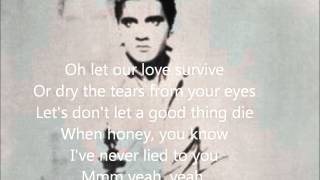 Elvis - Suspicious Minds - Lyrics