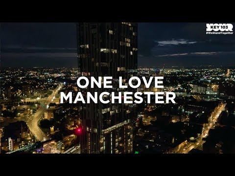 One Love Manchester Tribute | Key 103 | #WeStandTogether Music Mashup