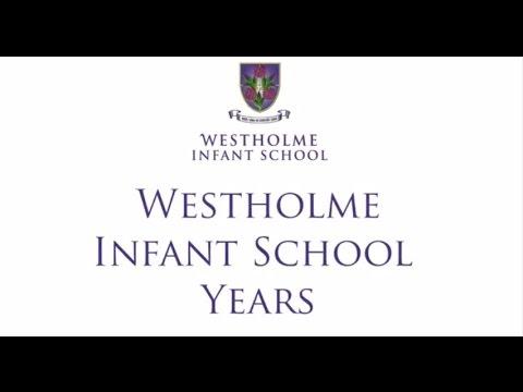 Westholme Infant School Years