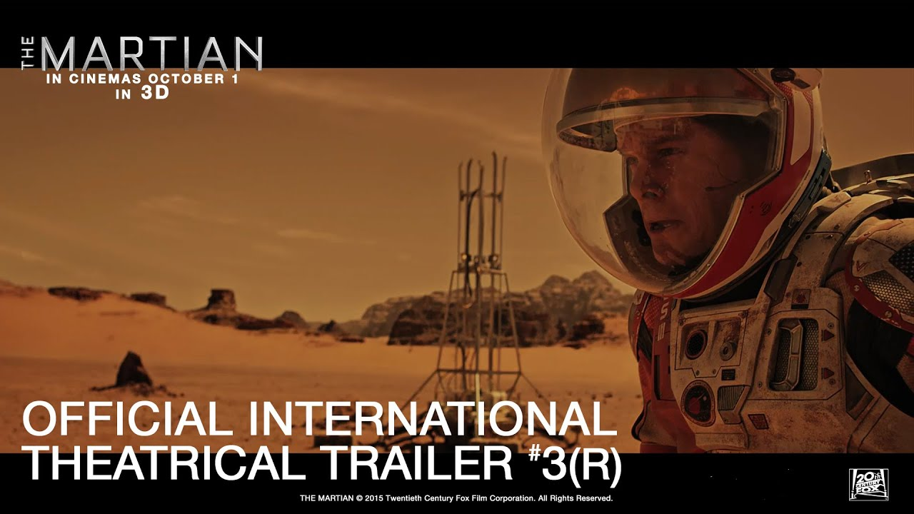 Download The Martian [Official International Theatrical Trailer #3 in HD (1080p)] R