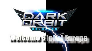 Darkorbit - Welcome Global Europe