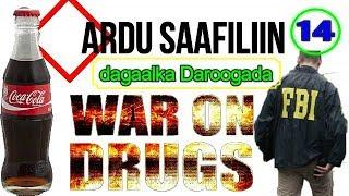 Saafiliin 14   Maraykanka Iyo Daroogada.