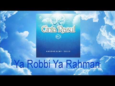 Haddad Alwi Feat Sulis   Ya Robbi Ya Rahman