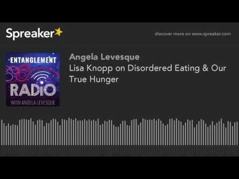 Lisa Knopp on Disordered Eating & Our True Hunger