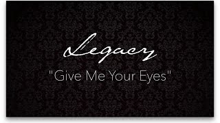 Give Me Your Eyes - Brandon Heath Acappella Cover by Legacy (Lyric Video)