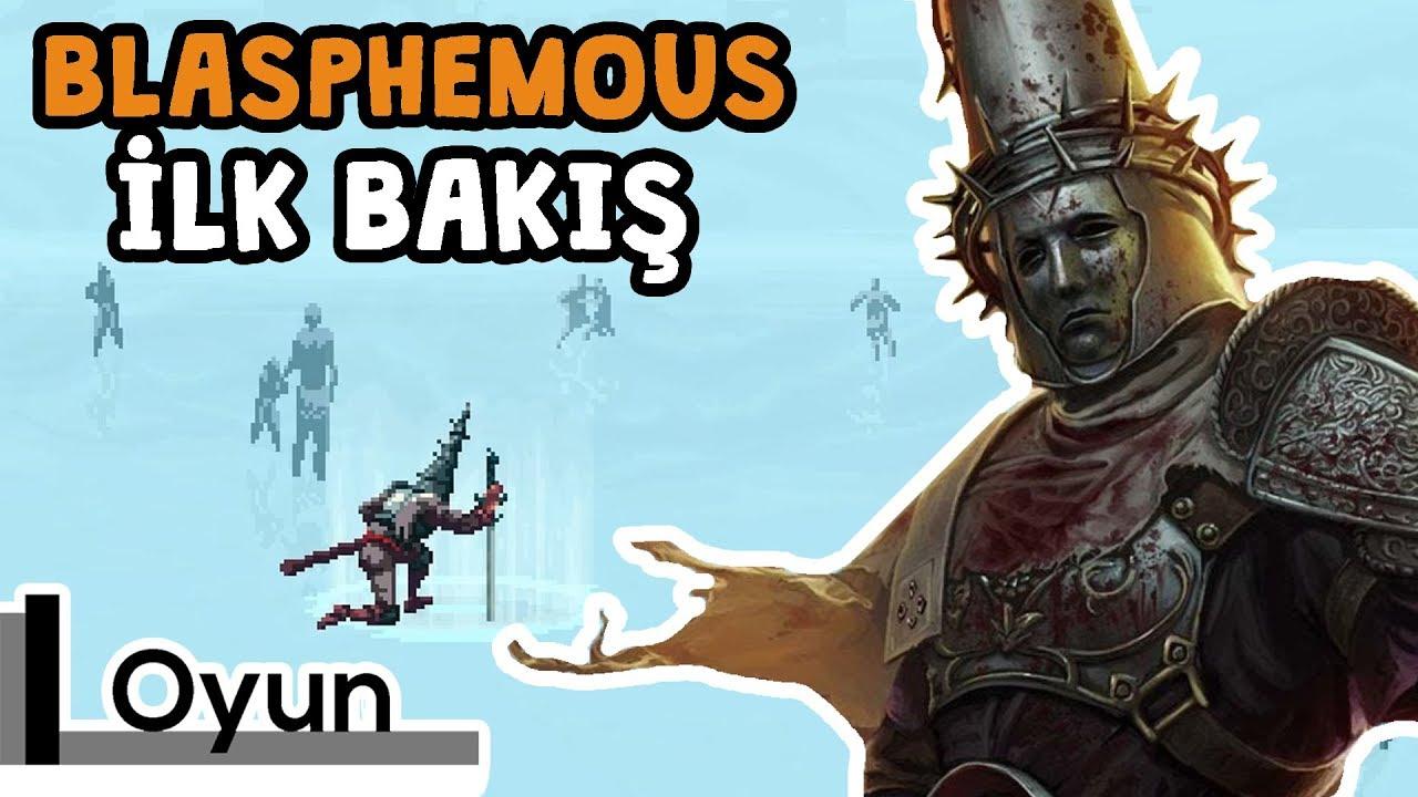 Blasphemous - Detaylı İnceleme ve İleri Bölümler
