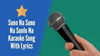 suno na suno na karaoke with lyrics film-Chalte Chalte - KaraFun