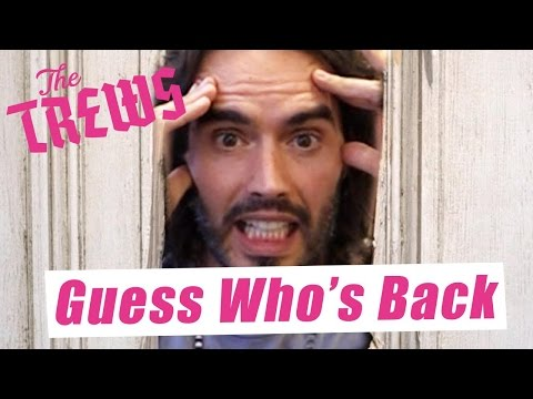 Guess Who's Back: Russell Brand The Trews (E367)