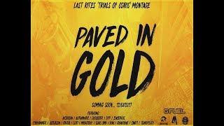 PAVED IN GOLD - LAST RITES TRIALS MONTAGE
