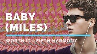 Скачать Baby Miles Worth It Fifth Harmony