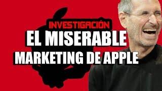 Investigación: El Miserable Marketing de Apple | ¿Hasta dónde puede llegar Apple?