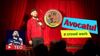 Avocatul | Crowd work | Teo Stand-Up Comedy Official
