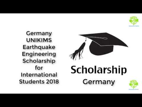 Germany UNIKIMS Earthquake Engineering Scholarship for International Students 2018