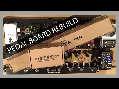 Pedal Board Rebuild - The GigRig QuarterMaster and Three2one