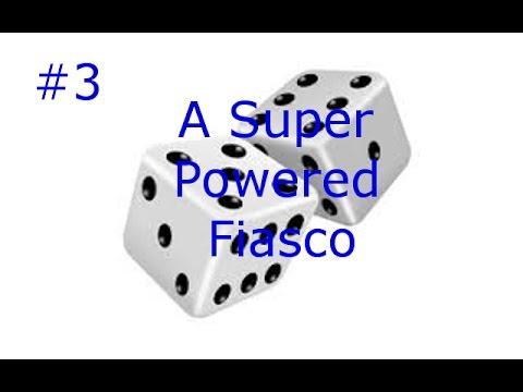 A Beautiful Finale: A Super Powered Fiasco #3 w/ Adam and Austin