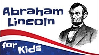 Abraham Lincoln for Kids | Biography Video