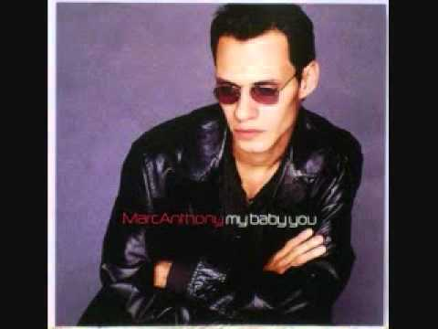 Marc Anthony - My Baby You [1999 Album Marc Anthony]