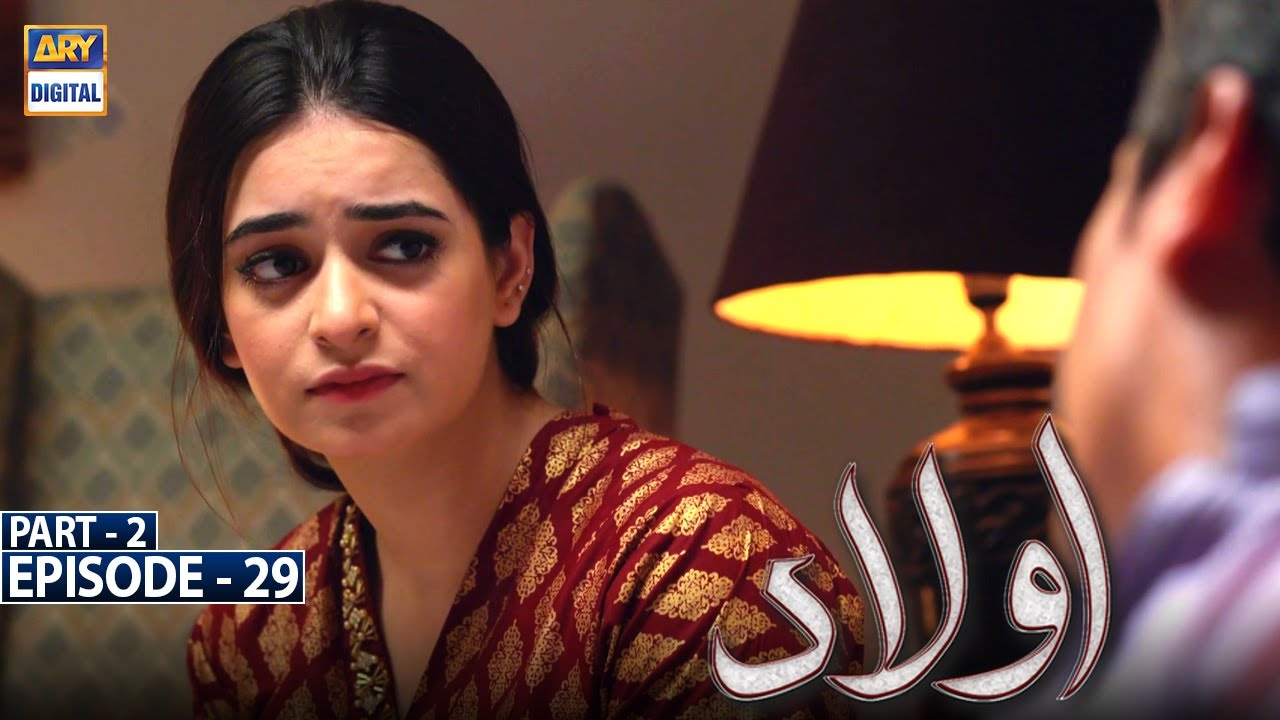 Download Aulaad Episode 29 - Part 2 [Subtitle Eng] - 25th May 2021 - ARY Digital Drama