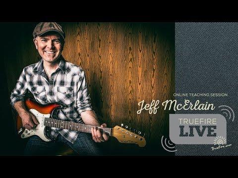 TrueFire Live: Jeff McErlain - Blues Guitar