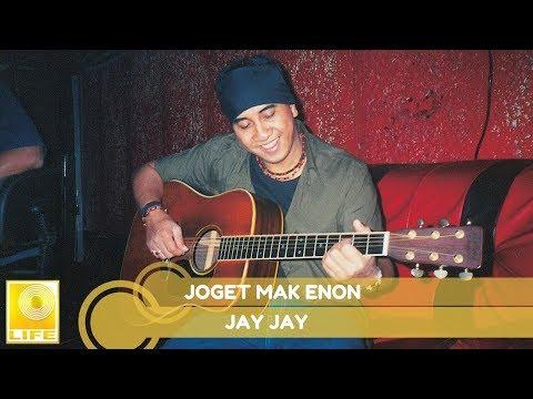 Jay Jay- Joget Mak Enon