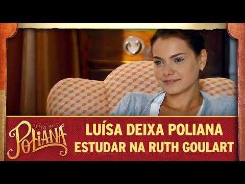 Luísa Deixa Poliana Estudar Na Ruth Goulart | As Aventuras De Poliana