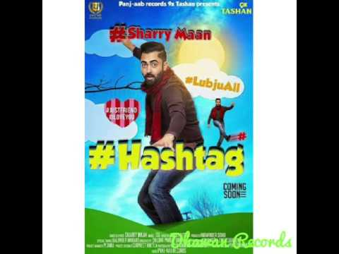 #Hashtag ||Sharry Mann|| Latest Punjabi...