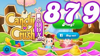Candy Crush Soda Saga Level 879 No Boosters