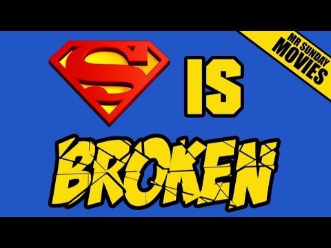 SUPERMAN Is Broken