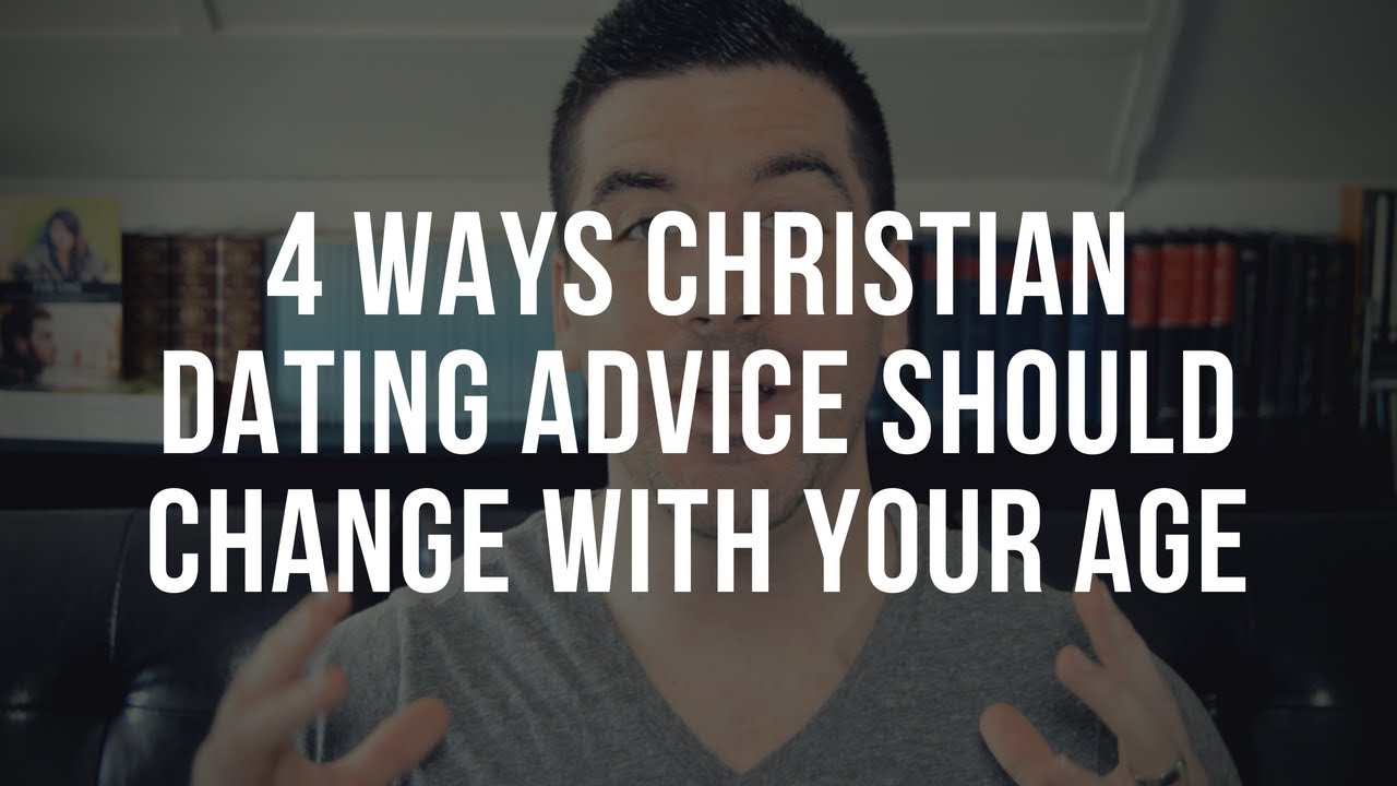 How Christian Dating Advice Should Change with Your Age (4 Tips)