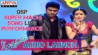 DSP Energetic Dance Performance on Super Machi Song S/o Satyamurthy Audio Launch Video