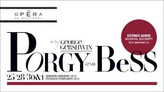 Extraits musicaux / Musical excerpts : Porgy and Bess, George Gershwin