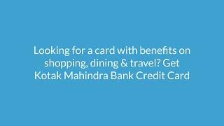 Kotak Mahindra Bank Credit Card: Apply Online at Paisabazaar