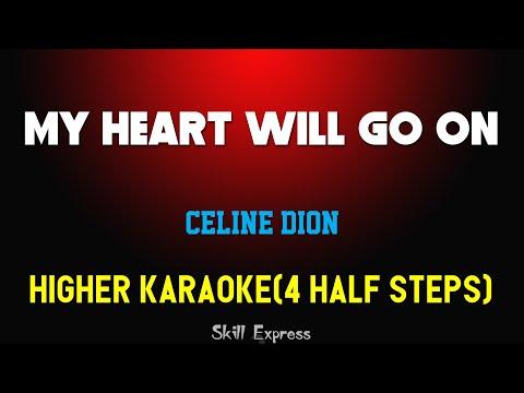 My Heart Will Go On ( HIGHER KEY KARAOKE ) - Celine Dion (4 half steps)