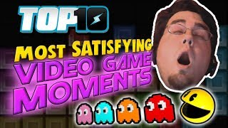 Top 10 Most SATISFYING Video Game Moments