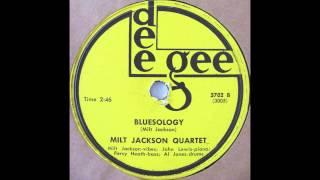 Milt Jackson Quartet…Bluesology…Dee Gee 3702 78RPM