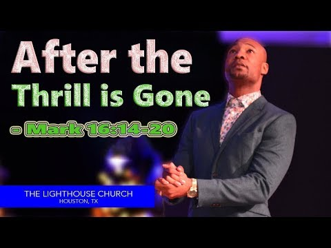 After the Thrill is Gone | Pastor Keion Henderson