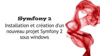 Symfony 2 : Installation et création d'un nouveau projet Symfony 2 sous windows