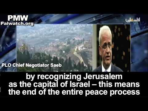 "PLO Negotiator: Recognizing Jerusalem as Israeli capital by US will lead to ""violence"" in region"