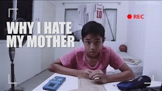 Why I Hate My Mother - Short Film
