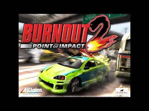 Burnout 2 & Burnout Revenge Theme Song (HD)