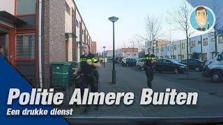 POLITIE Een middagdienst in Almere samen met Doenja. ♂