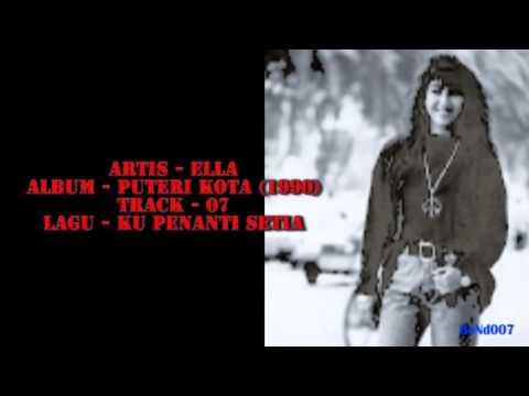 Ella - Puteri Kota - 07 - Ku Penanti Setia